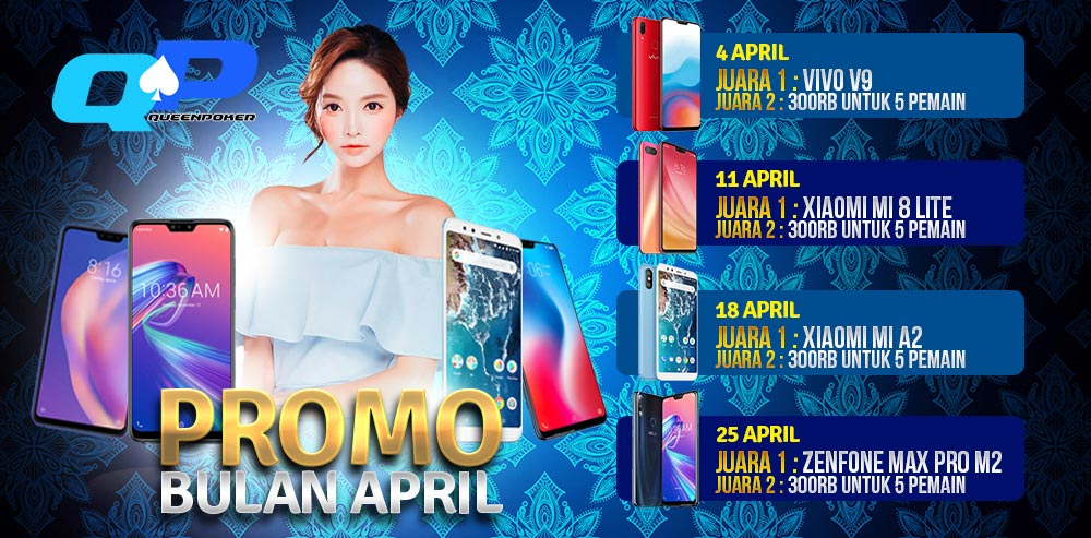 PROMO-BONUS-BULAN-APRIL-QUEENPOKER99