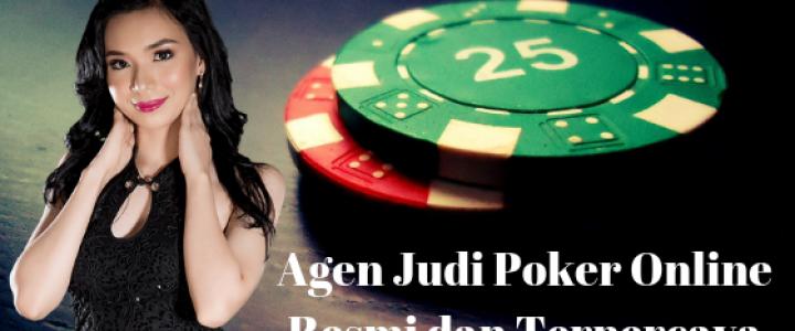 agen judi poker online resmi dan terpercaya