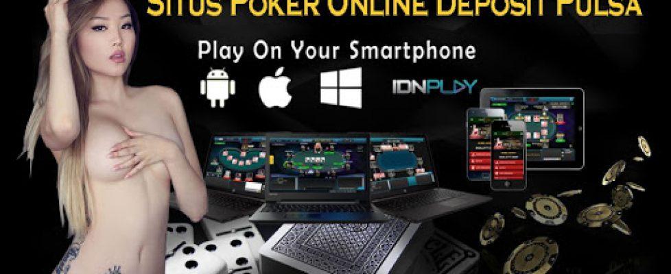 situs poker online deposit pulsa